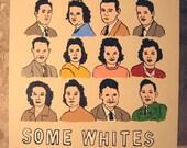 SOME WHITES