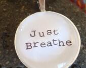 Just Breathe Glass Tile Pendant Necklace