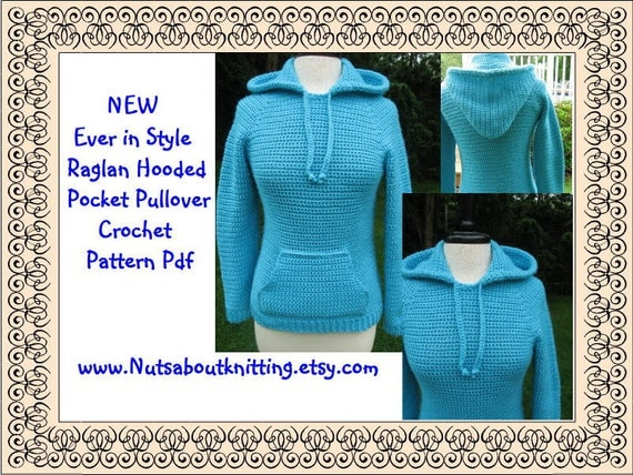 Crochet Pattern, Ever in Style Raglan Hooded Pocket Pullover, instant download available