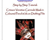 Step by Step Art Tutorial - How to draw a Venetian Carnivale Mask by Karen Hull