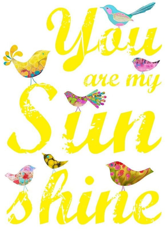 You Are My Sunshine Print (Yellow) Gifts Under 25