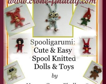 Spooligarumi- Cute and Easy Spool knitted Dolls and Toys PDF Pattern book by Noreen Crone-Findlay