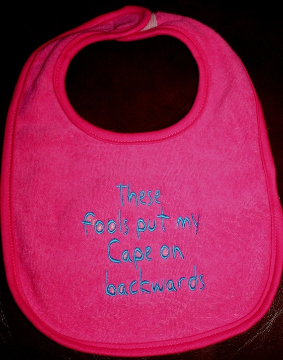 Embroidered Bib for Baby-Backwards Cape- HOT PINK