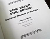 Ring Bells  Sing Songs  1930s Broadway Musicals 1971 Stanley Green