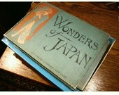 CIJ Wonders of Japan - A Portfolio of Views in the Enchanted Bamboo-Land - Vintage Photo Book - 1904