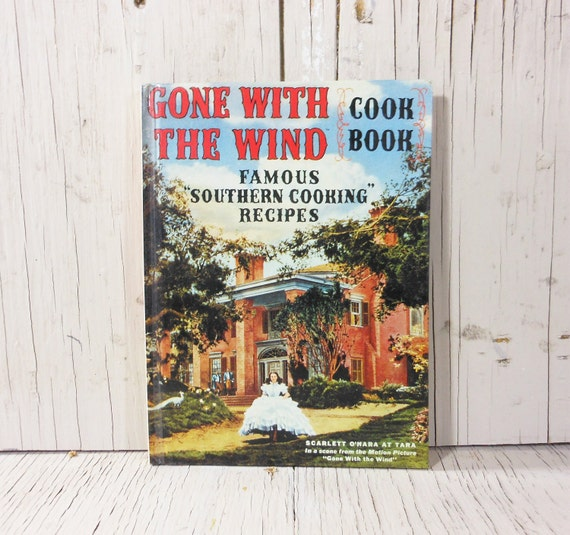 Vintage Cookbook Hardcover Gone With The Wind First Facsimile Edition 1991 PeachyChicBoutique on Etsy