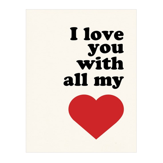 I Love You With All My Heart Poster Print Wall Art By