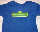 Kids What Would Elmo Do Tee Shirt