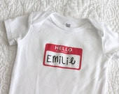 Hello My Name Is Customizable Baby Bodysuit (sizes newborn to 24 months)