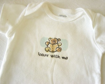 SALE Bear With Me Baby Bodysuit (sizes newborn to 24 months)