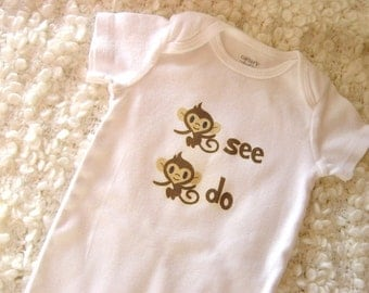 Monkey See Monkey Do Baby Bodysuit (sizes newborn to 24 months)