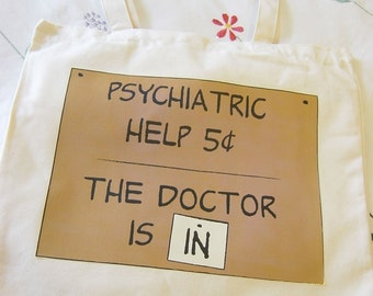 Psychiatric Help 5 Cents tote bag