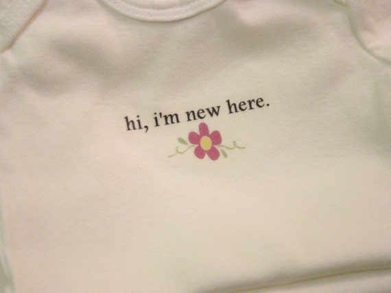 Long-Sleeved Hi, I'm New Here w/Flower Baby Bodysuit (sizes newborn to 24 months)