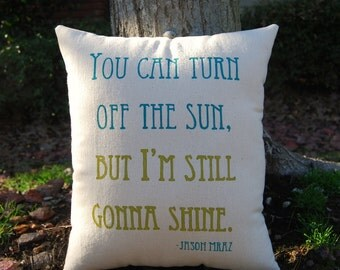Customizable Double Sided Lyric Pillow, The Remedy- Jason Mraz