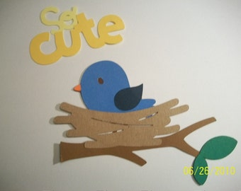 bird in a nest on a branch and so cute title diecuts