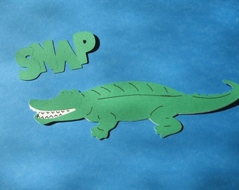alligator diecut with saying