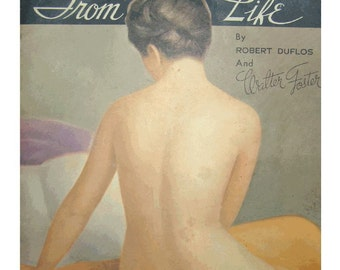 SALE - Nude ART Instruction - Beautiful Vintage Book by Walter Foster with Full COLOR Lithos by Robert Duflos