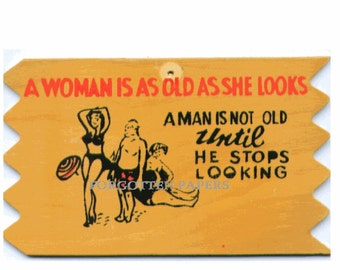 1950's Bar Kitsch - Vintage WOODEN Mailable Postcard - Woman Old as She Looks.........Great Mid Century Humor