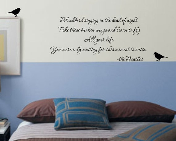 BlackBird Beatles Song Lyrics vinyl wall decal VERSION 2 matte finish vinyl wall sticker