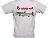Trout T-Shirt ..... Asking them .................... Are Ya ..(Catching-Any)