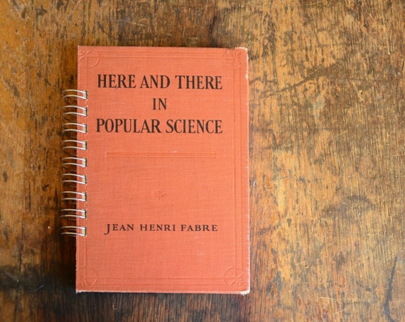 Vintage Book Journal .. Here and There in Popular Science