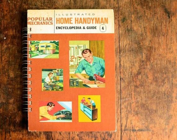 Vintage Book Journal .. Popular Mechanics Illustrated Home Handyman