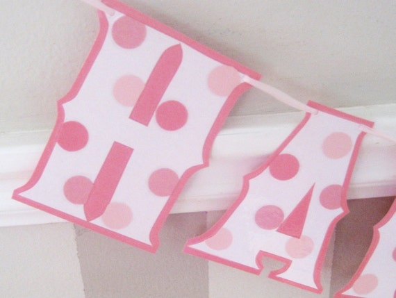 Reserved for hellokittymaggie - HAPPY BiRTHDAY Banner - pink PoLKA DOTS