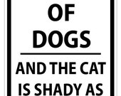 Beware of Dog and Shady as F----k Cat sign