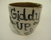Giddy Up Cup