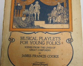 Vintage Book for Children - Musical Playlets for Young Folks