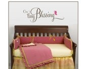 OUR TINY BLESSING decal- perfect for a.nursery