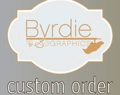 Custom order- Gayle