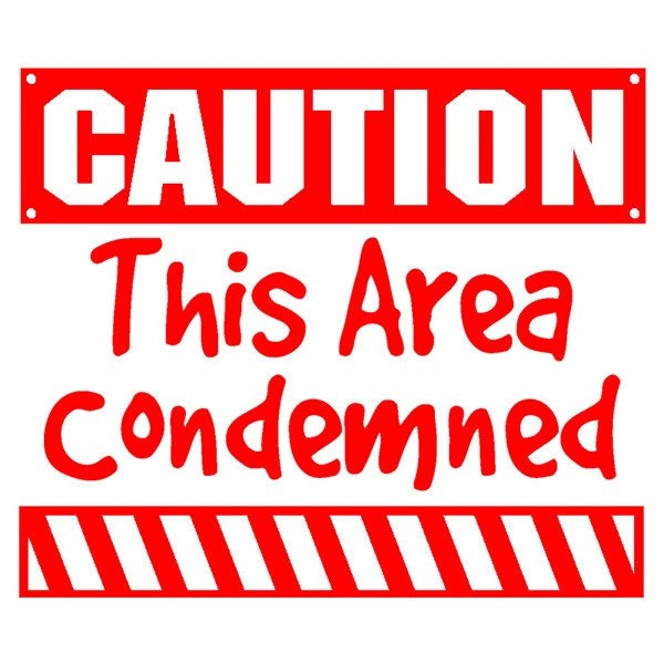 Caution This Area Condemned Wall Decal