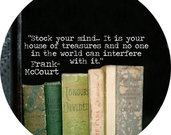 frank mccourt quote alt version (2.25-in magnet pinback button badge keychain bottle opener pocket mirror)