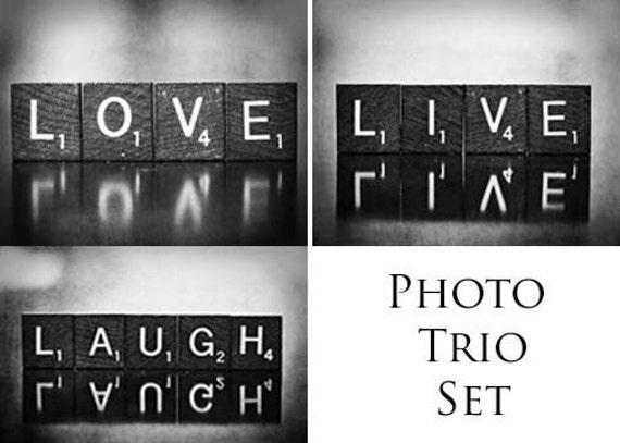 Set of Three (3) Scrabble Tile Word Prints in Black and White 5x7 - Live, Laugh, Love -  Original Print Set Fine Art Prints