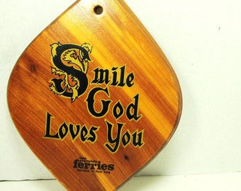 God Loves You, Wood Religious Plaque, SMile, God Loves You, 1960s, Souvenir Upstate New York