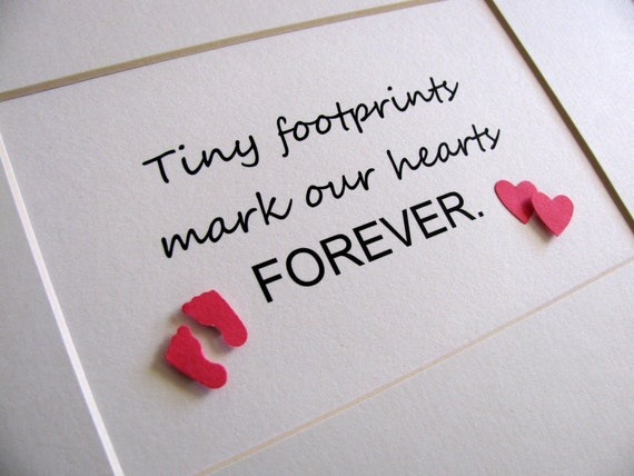 5X7 Tiny Footprints Mark Our Hearts Forever 3D Word Art / Desk Art / Baby Keepsake / Memorial / Infant Loss / Made to Order