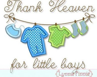 THANK Heaven for Little BOYS Clothesline Applique 4x4 5x7 6x10  Machine Embroidery Design bib new baby newborn  INSTANT Download