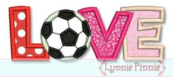 SOCCER Ball LOVE Applique 4x4 5x7 6x10  Machine Embroidery Design valentines day girl  INSTANT Download