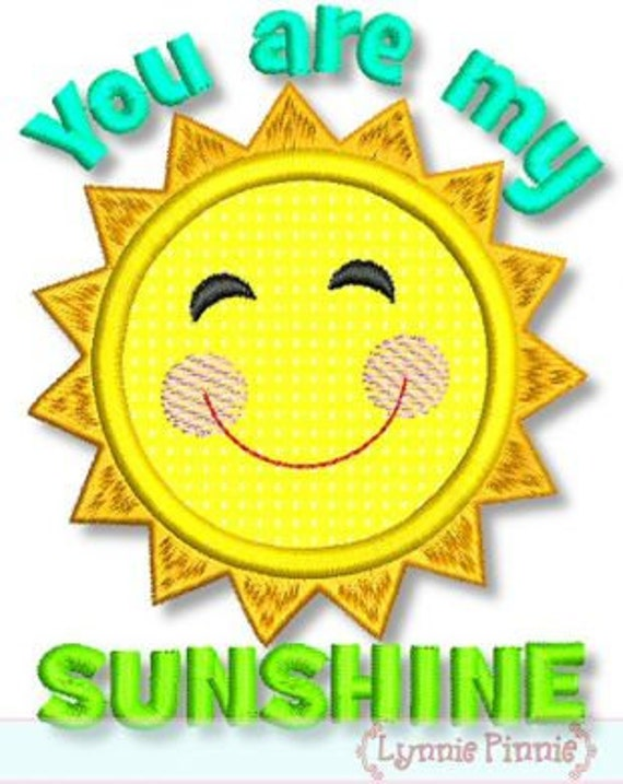 YOU are MY SUNSHINE Applique 4x4 5x7 6x10 Machine Embroidery Design summer boy girl