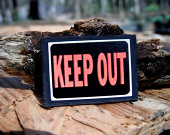 Miniature Keep Out Sign