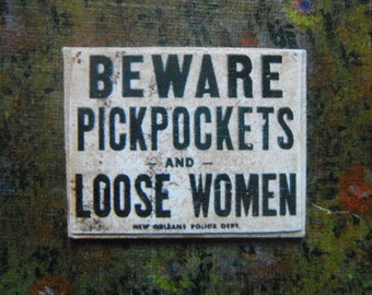 Miniature Sign --- Beware Pickpockets