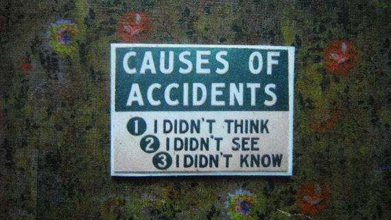Miniature Sign --- Causes of Accidents