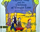 CAPTAIN SNAP and the Children of Vinegar Lane-Schotter-Delightful Illustrations - 1st Edition