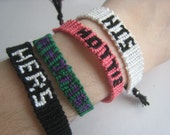 CUSTOM NAME or Phrase Friendship Bracelet - Made To Order - Personalized - Wish - Vegan