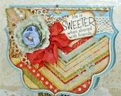 Life is Sweeter Shaped Handmade Friendship Card
