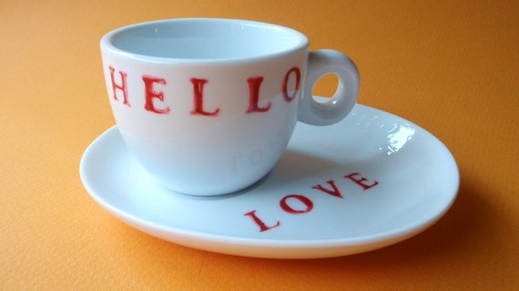 SALE - Hand Painted Espresso Cup and Saucer with Hello Love in Red on White