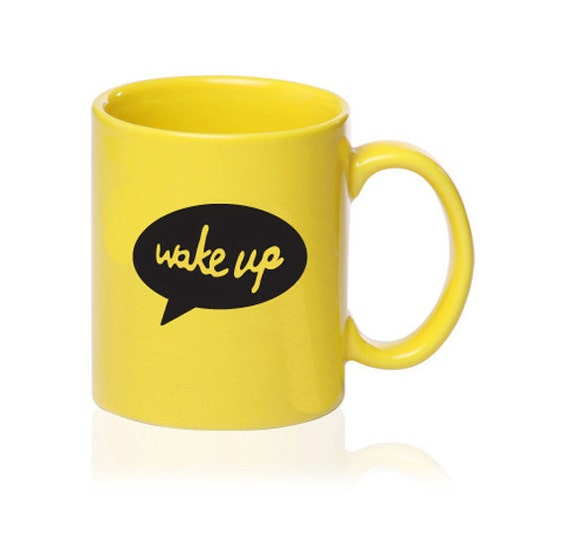 Wake Up and Smell the Coffee  - Talking Mug - Yellow - Gift for Coffee Lover