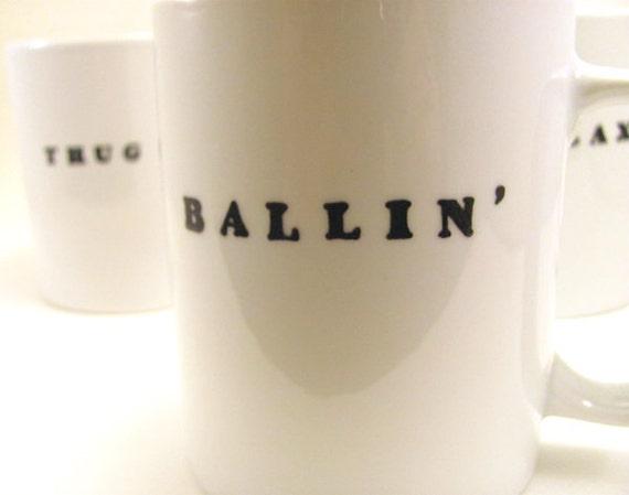 Ballin' - Hand Painted Mug - Hip Hop