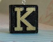Upcycled, Vintage, wood anagram tile, pendant, Letter K, gift under 10